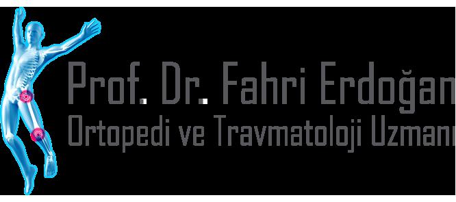 Ortopedi ve Travmatoloji Uzmanı Profesör Doktor Fahri Erdoğan